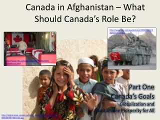Canada in Afghanistan – What Should Canada's Role Be?