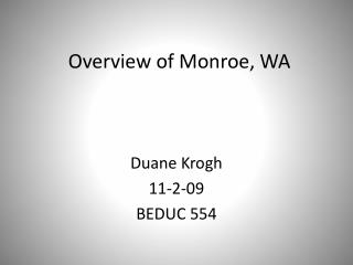 Overview of Monroe, WA
