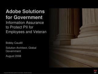 Adobe Solutions for Government Information Assurance to Protect PII for Employees and Veteran