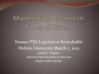 Maintaining Balance in Times of Stress