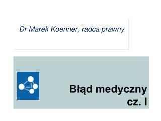 B??d medyczny  cz. I