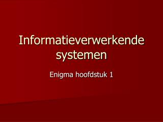 Informatieverwerkende systemen