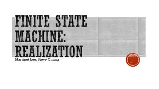 Finite State Machine: Realization