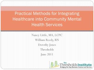 Practical Methods for Integrating Healthcare into Community Mental Health Services