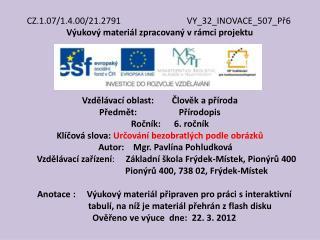 CZ.1.07/1.4.00/21.2791 VY_32_INOVACE_507_Př6 Výukový materiál zpracovaný vrámci projektu