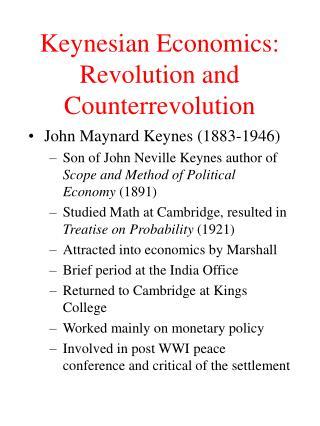 Keynesian Economics: Revolution and Counterrevolution