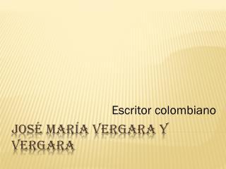 José María Vergara y Vergara