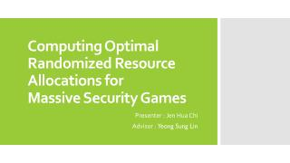 Computing Optimal Randomized Resource Allocations for Massive Security Games