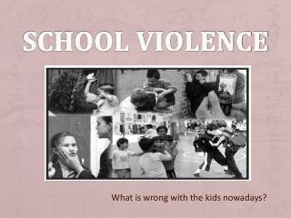 School violence
