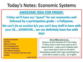 Today's Notes: Economic Systems