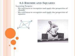 8.5 Rhombi and Squares