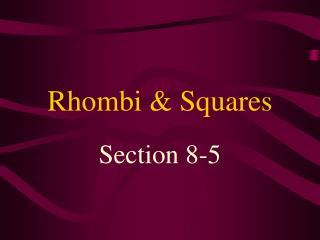 Rhombi & Squares