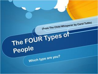 The FOUR Types of People