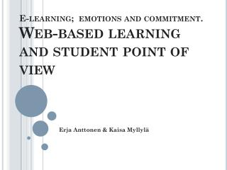 E-learning;  emotions and commitment . Web-based  learning  and student  point of view