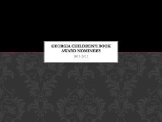 Georgia Children�s Book Award Nominees