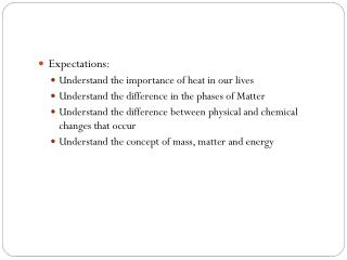 Expectations: Understand the importance of heat in our lives