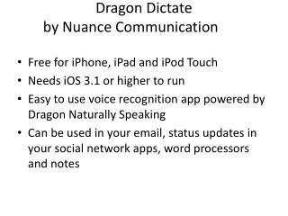 Dragon Dictate by Nuance Communication