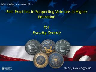 Best Practices in Supporting Veterans in Higher  Education  for  Faculty Senate