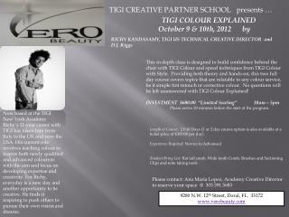 TIGI CREATIVE PARTNER SCHOOL   presents …