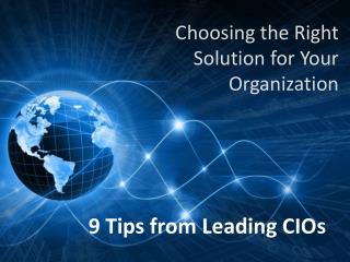 Choosing the Right Solution for Your Organization