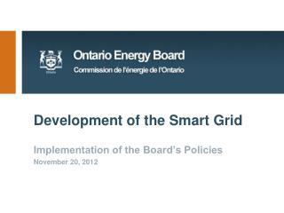 Development of the Smart Grid