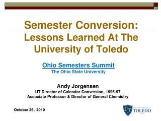 Semester Conversion:  Lessons Learned At The University of Toledo
