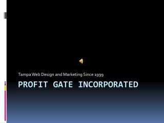 Profit Gate Incorporated