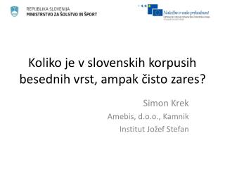 Koliko je v slovenskih korpusih besednih vrst, ampak čisto zares?