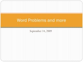 Word Problems and more