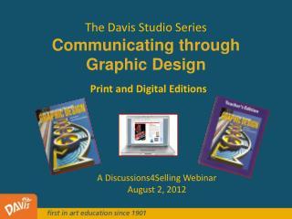 The Davis Studio Series Communicating through  Graphic Design