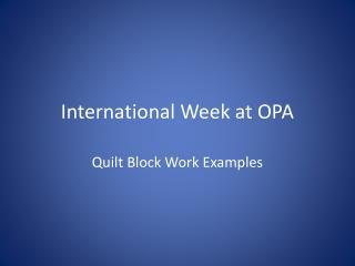 International Week at OPA