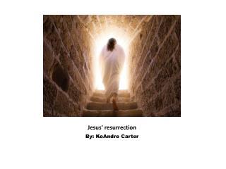 Jesus� resurrection