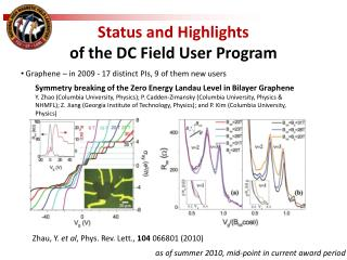 Status and Highlights  of the DC Field User Program
