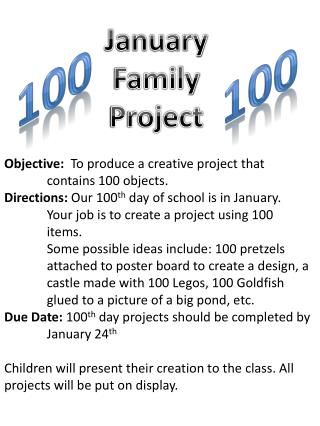 Objective:   To produce a creative project that 	contains 100 objects.