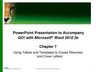 PowerPoint Presentation to Accompany GO! with Microsoft ®  Word 2010 2e Chapter 7