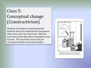 Class 5:   Conceptual change (Constructivism)
