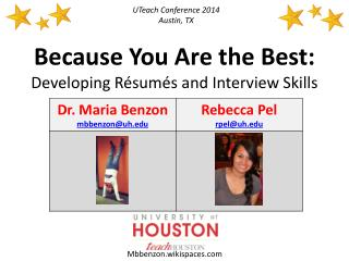 Because You Are the Best:  Developing R�sum�s  and  Interview Skills