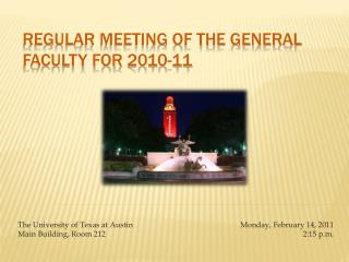 Regular Meeting of the General Faculty for 2010-11
