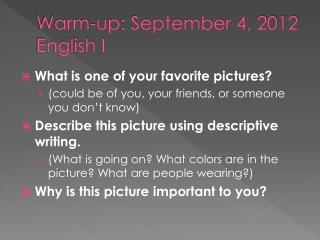 Warm-up: September 4, 2012 English I