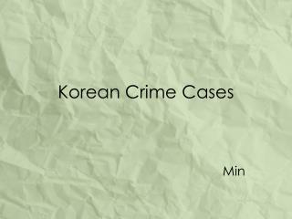 Korean Crime Cases