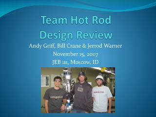 Team Hot Rod Design Review