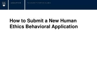 How to Submit a New Human Ethics  Behavioral Application