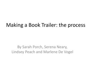 Making a Book Trailer: the process