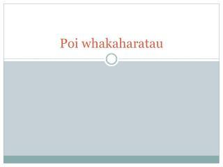 Poi  whakaharatau