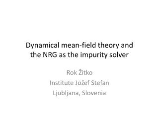 Dynamical mean-field theory and the NRG as the impurity solver