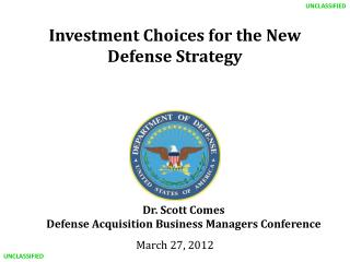 Investment Choices for the New Defense Strategy