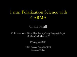 1 mm Polarization Science with CARMA