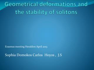 Geometrical deformations and   the  stability  of  solitons