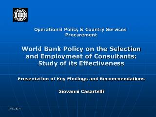 World Bank Policy on the Selection and Employment of Consultants: Study of its Effectiveness