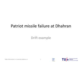 Patriot missile failure at Dhahran
